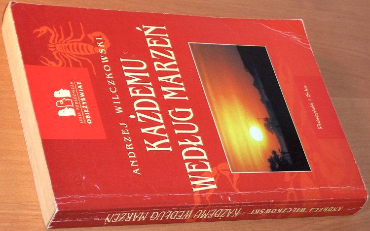 Wilczkowski-Kazdemu-wedlug-marzen-wyd-2-Proszynski-i-S-ka-1994-Polska-wyprawa-w-gory-Etiopii-1968-1969