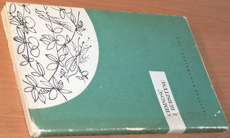 Laczkowski-Zdzislaw-Ciemnosc-z-bursztynu-Pax-1959-autograf-Stefania-Skwarczynska-poezja-poetry-autograph