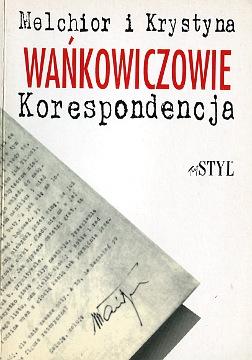 Wańkowicz Wankowicz Wańkowiczowie Korespondencja Listy wae0123