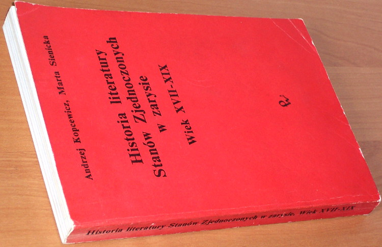 Kopcewicz-Sienicka-Historia-literatury-Stanow-Zjednoczonych-w-zarysie-Wiek-XVII-XIX-PWN-1983-Literature-American-USA