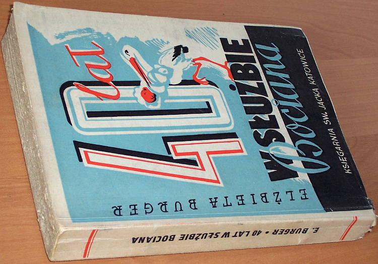 Burger-Elzbieta-Lisbeth-Christina-Strassner-40-lat-w-sluzbie-bociana-Z-pamietnika-poloznej-Katowice-Ksieg-sw-Jacka-1947