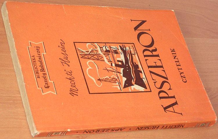 Husein-Mechti-Husejnov-Apszeron-Wyd-2-Czytelnik-1951-Biblioteka-Gazety-Robotniczej-20-Azerbejdzan