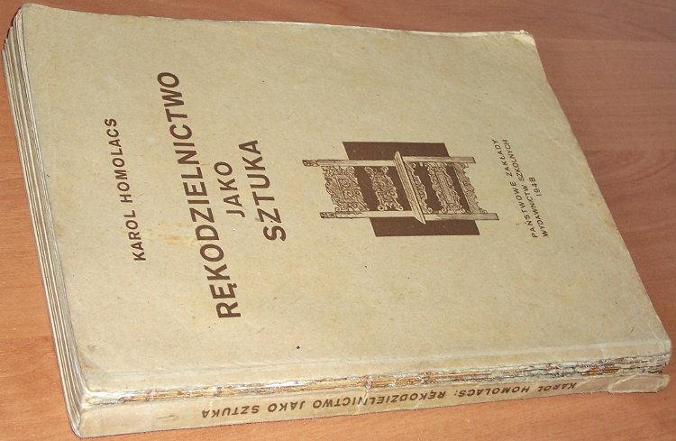 Homolacs-Karol-Rekodzielnictwo-jako-sztuka-Szkic-historyczny-Warszawa-Panstwowe-Zaklady-Wydawnictw-Szkolnych-1948