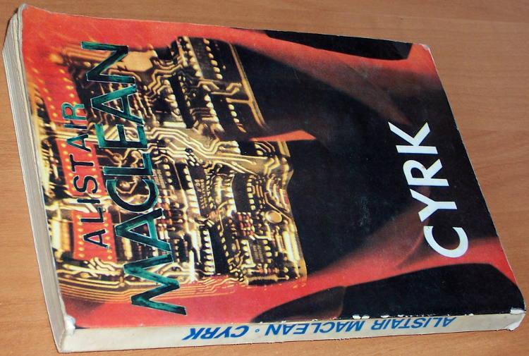 MacLean-Alistair-Cyrk-1985-Sensacja-i-Fantastyka-173s-wydanie-anonimowe-klubowe