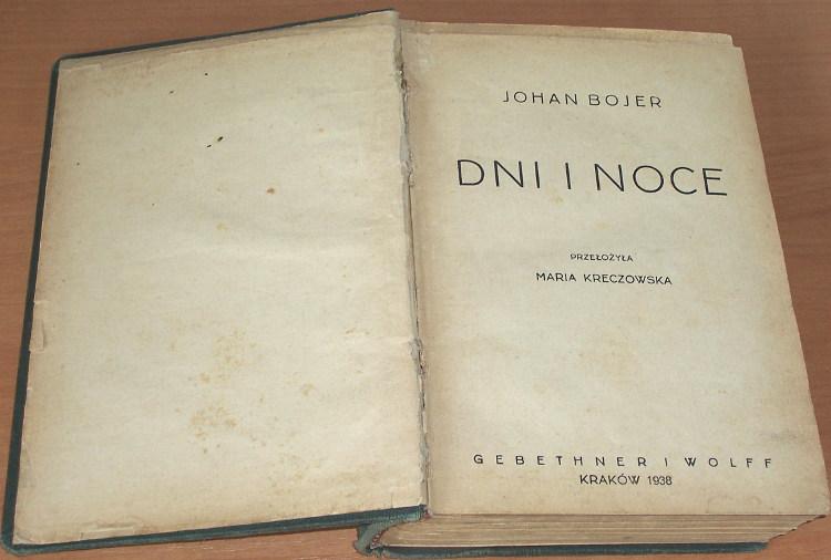 Bojer-Johan-Dni-i-noce-Krakow-Gebethner-i-Wolff-1938-Przel-Maria-Kreczowska-pseud-Feldmanowa-Dagen-og-natten-1935