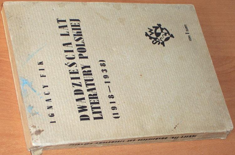Fik-Ignacy-20-Dwadziescia-lat-literatury-polskiej-1918-1938-Krakow-Nakladem-Spoldzielni-Wydawniczej-Czytelnik-1939