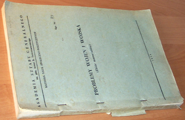 Problemy-wojen-i-wojska-Zbior-materialow-Akademia-Sztabu-Generalnego-im-Swierczewskiego-Kat-Nauk-Spol-Politycznych-1958
