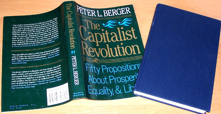 Berger-Peter-The-capitalist-revolution-Fifty-propositions-about-prosperity-equality-and-liberty-New-York-Basic-Books-1986