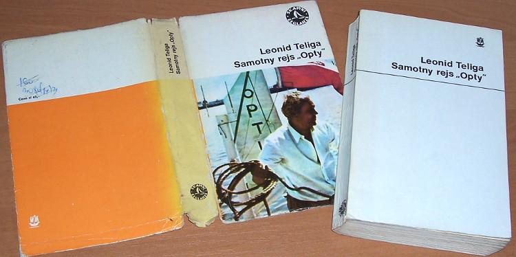 Teliga-Leonid-Samotny-rejs-Opty-wyd-drugie-Wydawnictwo-Morskie-1976-Slawni-zeglarze-Morze-Sea-Zeglarz-Jacht