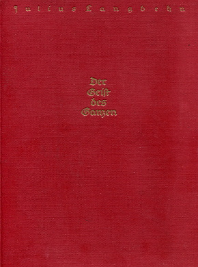 Langbehn Nissen Geist des Ganzen Catholic Church Doctrinal controversial works antysemityzm antysemita Antisemitismus Katholizismus Nationalismus nacjonalista nacjonalizm Lo spirito del tutto Glaubensleben wba0068