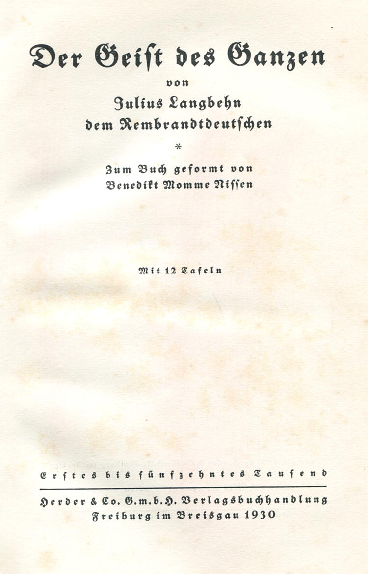 Langbehn-Julius-Nissen-Benedikt-Momme-Der-Geist-des-Ganzen-Freibung-Im-Breisgau-Herder-1930-Antisemitismus-Katholizismus