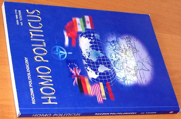 Homo-Politicus-Rocznik-politologiczny-vol-1-3-2008-Lodz-WSHE-Wyzsza-Szkola-Humanistyczno-Ekonomiczna-2008