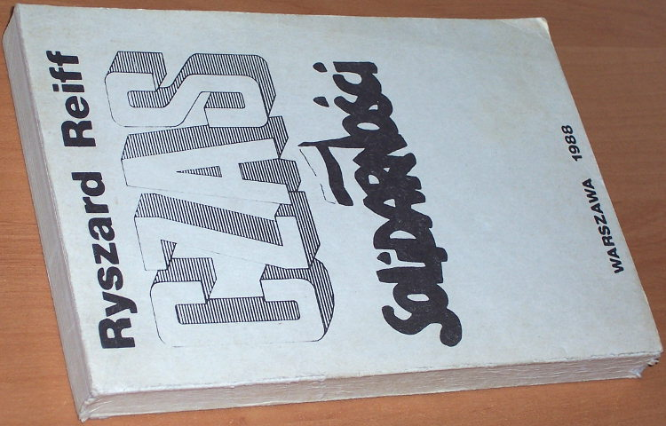 Reiff-Ryszard-Czas-Solidarnosci-Warszawa-1988-397-400-s-Solidarnosc-1980-1981-Solidarity