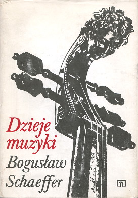 Schaeffer Dzieje muzyki 8302012254 83-02-01225-4 9788302012259 978-83-02-01225-9 Muzyka historia biografia music history biography wba0109