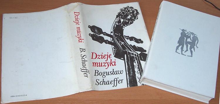 Schaeffer-Boguslaw-Dzieje-muzyki-Warszawa-WSiP-Wydawnictwa-Szkolne-i-Pedagogiczne-1985-muzyka-music-Musik