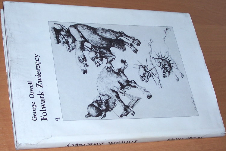 Orwell-George-Folwark-zwierzecy-Wyd-2-Krakow-Oficyna-Literacka-1990-Lebenstein-Animal-Farm-tlumaczyla-Jelenska