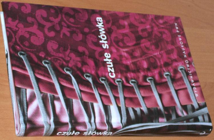 Banko-Miroslaw-Zygmunt-Agnieszka-Czule-slowka-Slownik-afektonimow-Warszawa-Wydawnictwo-Naukowe-PWN-2011