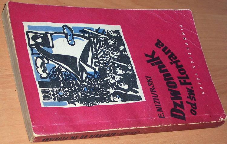 Niziurski-Edmund-Dzwonnik-od-swietego-Floriana-Wyd-2-Nasza-Ksiegarnia-1956-Biblioteka-Plomyka-strzelnica-Przejazd-Tuwima