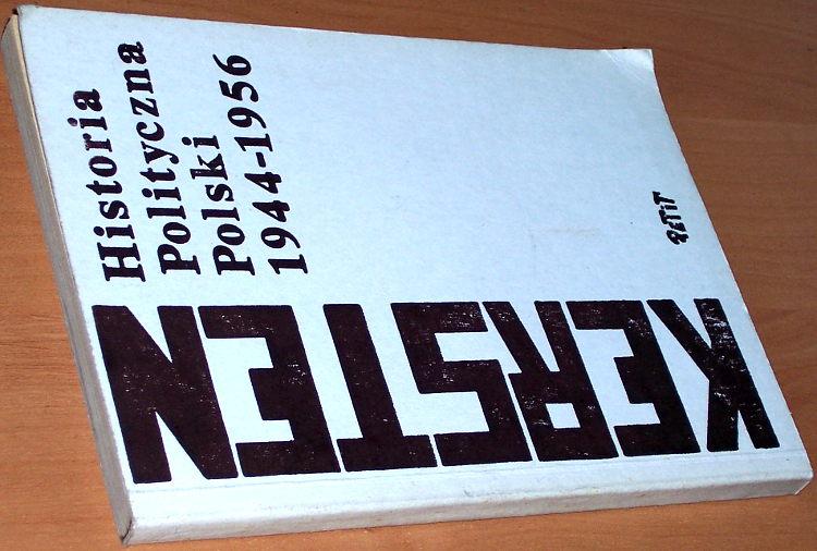 Kersten-Krystyna-Historia-polityczna-Polski-1944-1956-Gdansk-PeTiT-Wydawn-Solidarnosci-Walczacej-Oddzial-Trojmiasto-1989