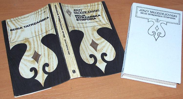 Mlodziejowski-Jerzy-Moja-tatrzanska-symfonia-Krakow-Wydawnictwo-Literackie-1981-Tatrzanska-seria-z-parzenica-Tatry