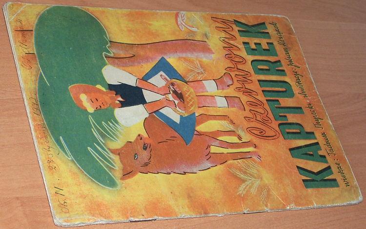 Slupecki-Tadeusz-Czerwony-Kapturek-Lodz-Wydawnictwo-Kolumna-1947-ksiazeczka-dla-dzieci