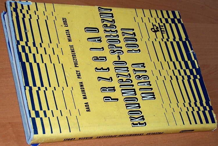 Przeglad-Ekonomiczno-Spoleczny-Miasta-Lodzi-Nr-1-Lodz-PWN-Panstwowe-Wydawnictwo-Naukowe-1974