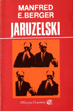 Berger Jaruzelski Bauer Heads of state Poland History 8385104216 83-85104-21-6 9788385104216 978-83-85104-21-6 biografia biographie wba0142