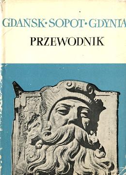 Krzyżanowski Gdańsk Gdansk Sopot Gdynia Przewodnik Trójmiasto turystyka Guidebooks wba0149