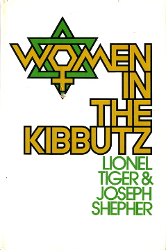 Tiger Shepher Women in the kibbutz Israel Kibbutzim 0151983658 0-15-198365-8 9780151983650 978-0-15-198365-0 Sex role gender life politics education military service family utopia Dreams reality wba0156