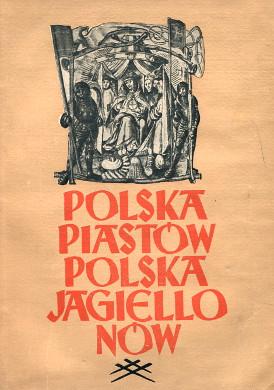 Wojciechowscy Wojciechowski Wojciechowska Polska Piastów Polska Jagiellonów Piast dynasty Jagellon dynasty Poland History historia wba0164
