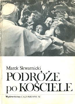 Skwarnicki Podróże po Kościele Podroze po Kosciele Jan Paweł II papież Johannes Paul Papst Pastoralreise Pope John Paul Giovanni Paolo II Jean-Paul wba0185