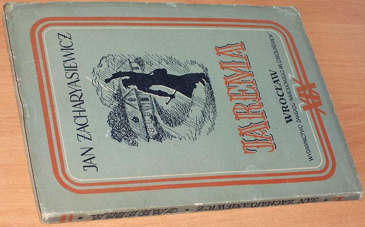Zacharyasiewicz-Jan-Jarema-Studium-z-wewnetrznych-dziejow-Galicji-Wroclaw-Wydawn-Zakladu-Narodowego-im-Ossolinskich-1951