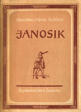 Nędza-Kubiniec Nędza Nedza Kubiniec Janosik Poemat o rozbójniku który chciał porównać świat Podhale Tatry góry górale Cieślik wba0192