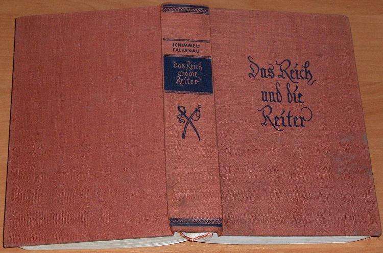 Schimmel-Falkenau-Walter-Das-Reich-und-die-Reiter-Leipzig-Hesse-und-Becker-Verlag-1939
