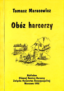 Maracewicz Obóz harcerzy Związek Harcerstwa Rzeczypospolitej ZHR harcerz harcerstwo wba0214