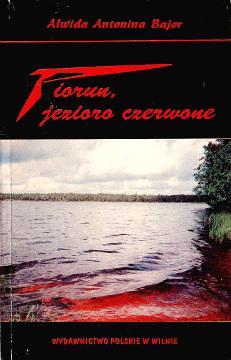 Bajor Piorun jezioro czerwone Zułów wczoraj i dziś  Piłsudski  Pilsudski 9986542022 99-86542-02-2 9789986542025 978-99-86542-02-5 Lithuania Zalavas Litwa Zulow wba0218