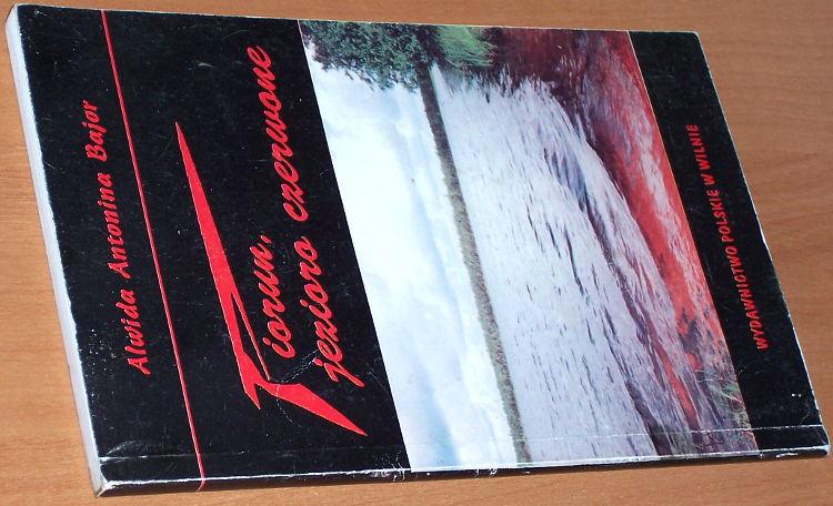 Bajor-Alwida-Antonina-Piorun-jezioro-czerwone-Zulow-wczoraj-i-dzis-Wilno-Wydawnictwo-Polskie-1995-Pilsudski