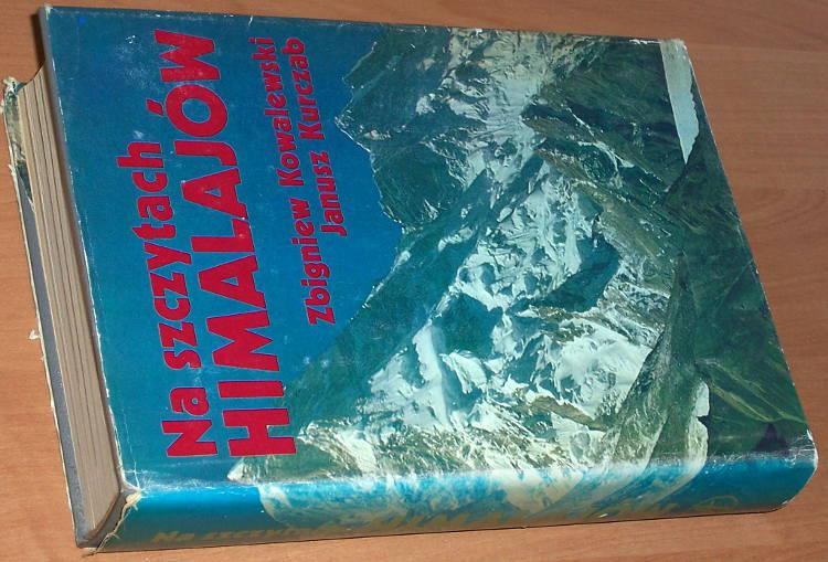 Kowalewski-Zbigniew-Kurczab-Janusz-Na-szczytach-Himalajow-Warszawa-Sport-i-Turystyka-1983-Himalaje-Mountains-Himalaya