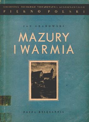 Grabowski Mazury i Warmia Piękno Polski Polska Polskie Towarzystwo Krajoznawcze PTK turystyka Przewodniki turystyczne wba0225