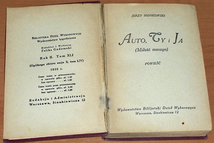 Sosnkowski-Jerzy-Auto-Ty-i-Ja-Milosc-maszyn-Powiesc-Warszawa-Wydawnictwo-Bibljoteki-Dziel-Wyborowych-1925