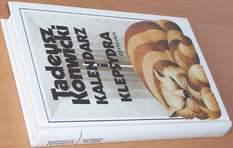 Konwicki-Tadeusz-Kalendarz-i-klepsydra-Wydanie-czwarte-IV-rozszerzone-Warszawa-Czytelnik-2005