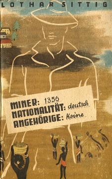 Sittig Miner 1356 Nationalität deutsch Angehörige keine Tagebuch eines Deutschen in Afrika Angola Lubango wba0247
