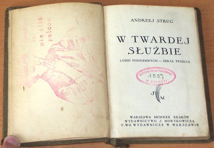 Strug-Andrzej-W-twardej-sluzbie-Ludzi-podziemnych-serja-trzecia-Warszawa-Krakow-Mortkowicz-T-wo-Wydawnicze-1930