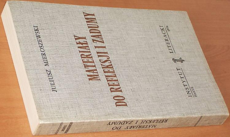 Mieroszewski-Juliusz-Materialy-do-refleksji-i-zadumy-Paryz-Instytut-Literacki-1976-Biblioteka-Kultury-tom-269