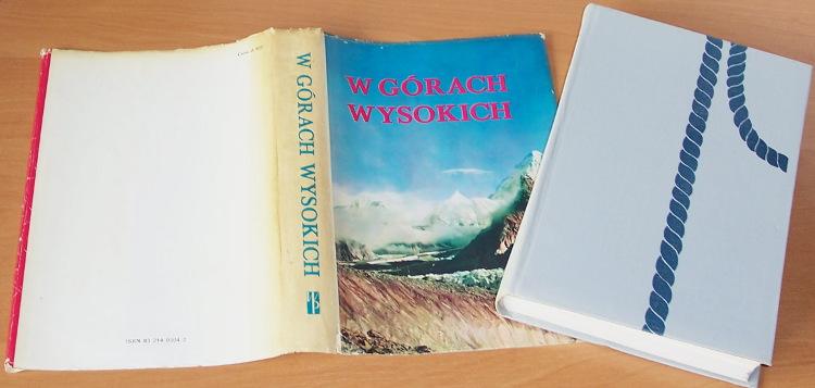Saysse-Tobiczyk-Kazimierz-red-W-gorach-wysokich-Kompendium-polskich-wypraw-wysokogorskich-Warszawa-Wiedza-Powszechna-1985