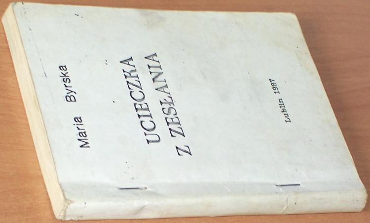 Byrska-Maria-Ucieczka-z-zeslania-Lublin-NSZZ-Solidarnosc-Region-Srodkowo-Wschodni-1987