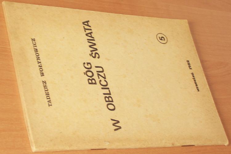 Wolynowicz-Tadeusz-Dziegiel-Bog-w-obliczu-swiata-Bydgoszcz-wrzesien-1982-Drogi-w-glab-5