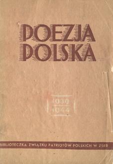 Poezja Polska 1939 1944 Moskwa Związek Patrjotów Polskich