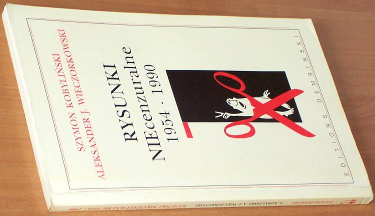Kobylinski-Szymon-Rysunki-NIEcenzuralne-1954-1990-Paris-Editions-Dembinski-1990-satyra
