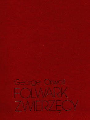 Orwell Lebenstein Folwark zwierzęcy zwierzecy Jeleńska Jelenska Animal Farm grafika Polska Poland Polish history 1976 1980 1981 1982 1989 historia Polski polskie bibuła bibula Solidarność Solidarnosc Solidarity uncensored prints dissident publications wydawnictwa niezależne drugi obieg drugiego obiegu powielane podziemne druki publikacje civil liberty English Political satire Totalitarianism in fiction Political fiction Farm der tiere Djurfarmen Farm der Tier La république des animaux Rebelión en la granja I farma ton zoon La fattoria degli animali wba0299